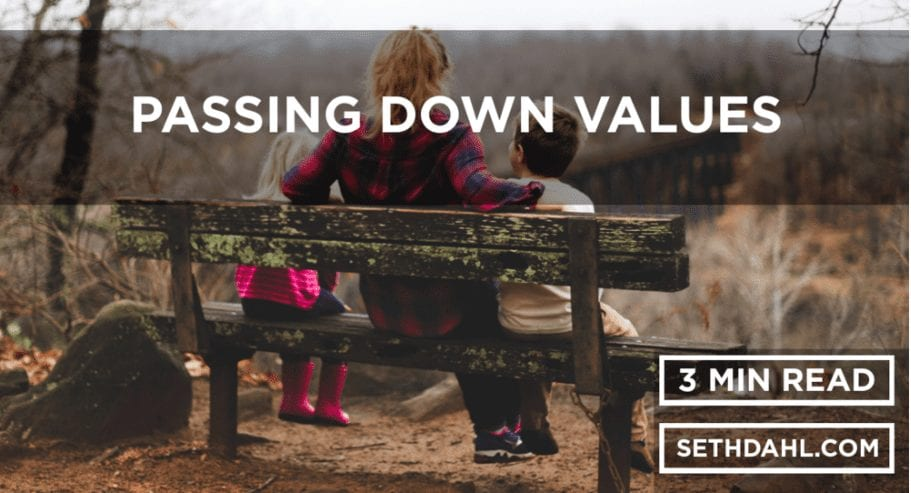 GUEST BLOG: Passing Down Values
