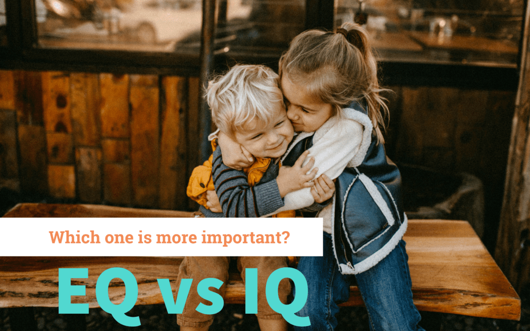 Why is EQ more important than IQ for our children's future success?